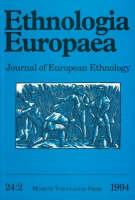 """Ethnologia Europaea: 1994 v. 24:2: Journal of European Ethnology - """"Ethnologia Europaea: Journal of European Ethnology"""" v. 24:2 (Paperback)"""