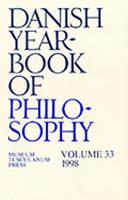 Danish Yearbook of Philosophy: 1998 v. 33