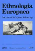 "Ethnologia Europaea: Volume 29/2: Journal of European Ethnology - ""Ethnologia Europaea: Journal of European Ethnology"" v. 29:2 (Paperback)"