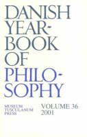 Danish Yearbook of Philosophy: Volume 36 (Paperback)