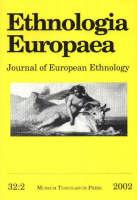 "Ethnologia Europaea: Volume 32/2: Journal of European Ethnology - ""Ethnologia Europaea: Journal of European Ethnology"" (Paperback)"