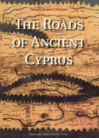 Roads of Ancient Cyprus (Hardback)