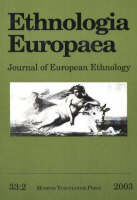 Ethnologia Europaea, Volume 33/2: Volume 33/2: Journal of European Ethnology (Paperback)