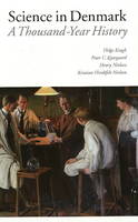 Science in Denmark: A Thousand Year History (Hardback)