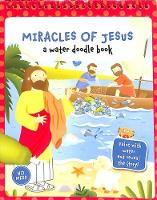 Miracles of Jesus: A Water Doodle Book (Spiral bound)