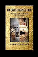 The Oracle Travels Light: Principles of Magic with Cards - Divination (Paperback)