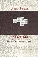 Five Faces of Derrida - Criticism (Paperback)