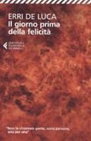 Il Giorno Prima Della Felicita (Paperback)