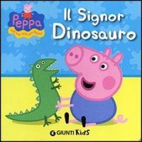 Peppa Pig: Il signor dinosauro - Hip Hip urra per Peppa! (Paperback)