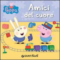 Peppa Pig: Peppa  - Amici del cuore (Hardback)