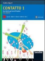 Contatto: Contatto 1: Eserciziario per le certificazioni + CD (A1-A2)