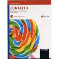 Contatto: Contatto 2A: Eserciziario per le certificazioni + CD (B1)