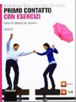 Nuovo Contatto: Primo Contatto con esercizi: Volume + CD (A1)