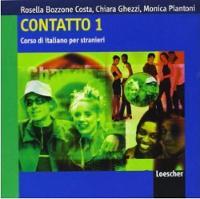 Contatto: Contatto 1: Class Audio CDs (2) (A1-A2)