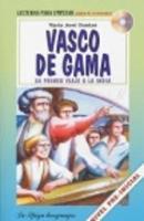 La Spiga Readers - Para Empezar (A1): Vasco de Gama + CD