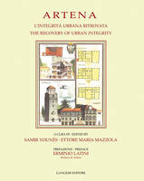 Artena: L'Integrita Urbana Ritrovata/The Recovery Of Urban Integrity (Paperback)