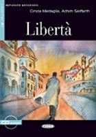 Imparare leggendo: Liberta + CD