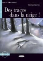 Lire et s'entrainer: Des traces dans la neige + CD