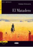 Leer y aprender: El Matadero (Paperback)