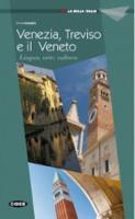 La Bella Italia: Venezia, Treviso e il Veneto (Paperback)