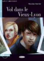 Lire et s'entrainer: Vol dans le vieux Lyon + CD