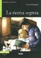 Imparare leggendo: La ricetta segreta + CD