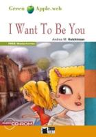 Green Apple: I Want To Be You + audio CD/CD-ROM (CD-ROM)