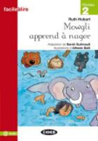Facile a lire: Mowgli apprend a nager (Paperback)