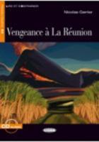 Lire et s'entrainer: Vengeance a la Reunion + CD
