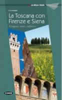 La Bella Italia: La Toscana con Firenze e Siena (Paperback)