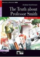 Reading & Training: The Truth about Professor Smith + audio CD