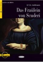 Lesen und Uben: Das Fraulein von Scuderi + CD