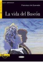 Leer y aprender: La vida del Buscon + CD