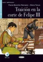Leer y aprender: Traicion en la corte de Felipe III + CD + App
