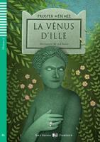 Teen ELI Readers - French: La Venus d'Ile + downloadable audio (Paperback)