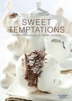 Sweet Temptations: 130 Masterpieces of Italian Cuisine (Hardback)