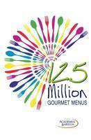 125 Million Gourmet Menus (Hardback)