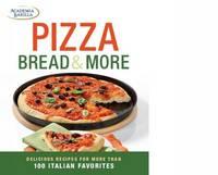 Pizza, Focaccia and Bread (Paperback)