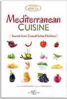 Mediterranean Cuisine: Secrets from Coastal Italian Kitchens (Hardback)