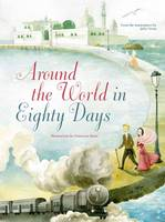 Around the World in 80 Days (Hardback)