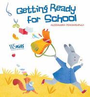 Getting Ready for School! (Board book)