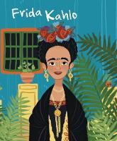 Frida Kahlo - Genius (Hardback)
