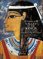 The Treasures of the Valley of the Kings: Tombs and Temples of the Theban West Bank in Luxor (Paperback)