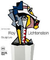 Roy Lichtenstein: Sculptor (Hardback)