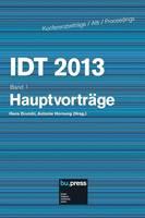 IDT 2013 Band 1 Hauptvortrage - Idt 2013 1 (Paperback)