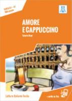 Italiano facile: Amore e cappuccino. Libro + online MP3 audio (Paperback)