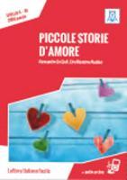 Italiano facile: Piccole storie d'amore. Libro + online MP3 audio (Paperback)