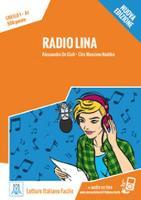 Italiano facile: Radio Lina. Libro + online MP3 audio (Paperback)