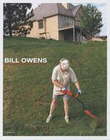 Bill Owens: Photographs (Hardback)