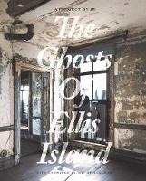 Ghosts of Ellis Island (Hardback)